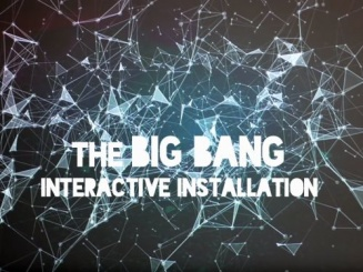 The Big Bang. Interactive Installation